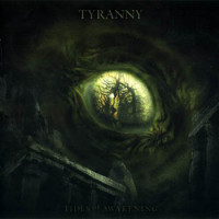 1256037747_1255689187_tyranny-2005-tides-of-awaken.jpg