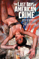 the-last-days-of-american-crime-vol-1-hc_9815a5384.jpg